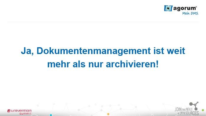 Ja, Dokumentenmanagement ist weit mehr als nur archivieren!