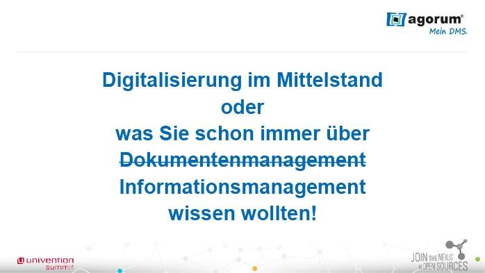 Digitalisierung im Mittelstand oder was Sie schon immer über Dokumentenmanagement Informationsmanagement wissen wollten!